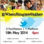#WhenSinglesGather with Facilitator 4 – @solaadio